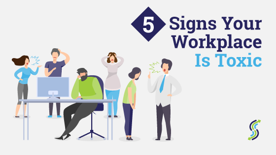 5 Signs Your Workplace Is Toxic,   Is It Time To Jump Ship?