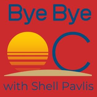 ByeBye OC Podcast